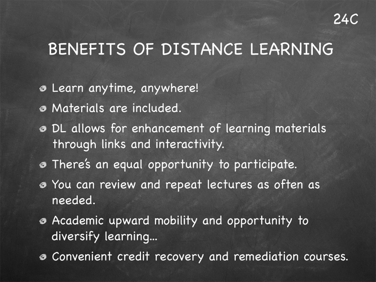 learning skills for distance learners Communicate to faculty, students, or other users availability of, or changes to, distance learning courses or materials, programs, services, or applications.